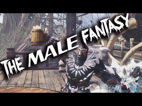 THE MALE FANTASY - Monster Hunter World(sHiTpOsT)