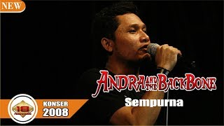 ANDRA N THE BACKBONE - SEMPURNA (LIVE KONSER SINGARAJA 2008)
