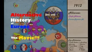 Alternative history of Europe - The MOVIE