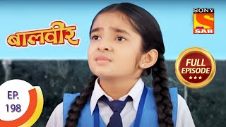 Baal Veer - बालवीर - Episode 198 - Full Episode