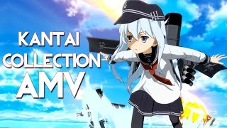 ?AMV?Kantai Collection: KanColle - The First Real Battle
