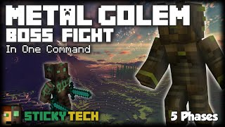 Minecraft - Metal Golem Boss Fight | 5 EPIC PHASES [One Command] [StickyTech]