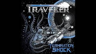 Traveler - Termination Shock (Official Track)