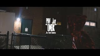 PNV Jay - OMBK (Music Video) [Shot by Ogonthelens]