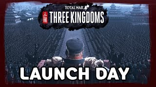 Launch Day! Campaign/Online Battles Later  - Total War: Three Kingdoms - Livestream