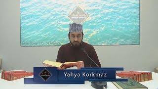 Yahya Korkmaz - Zümer Sûresi - Târık Sûresi