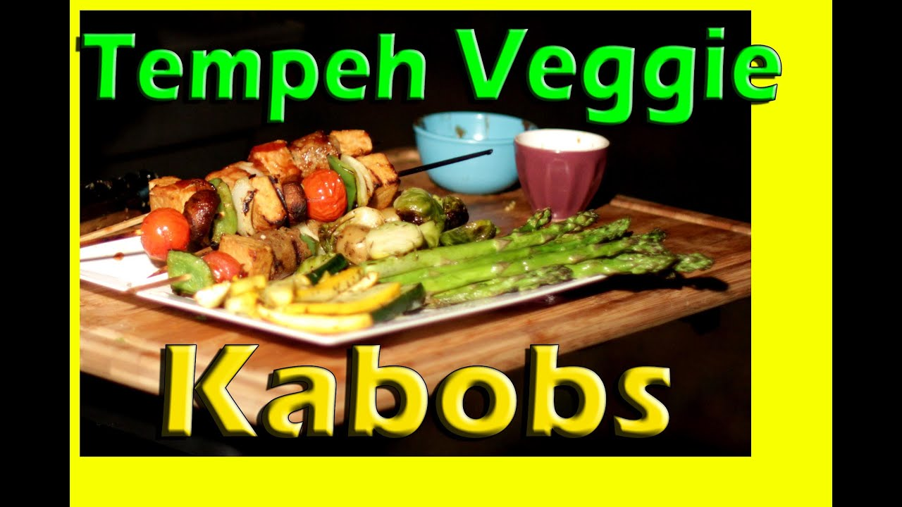 Grilled Tempeh Kabobs Tempeh Veggie Kabobs   Vegan