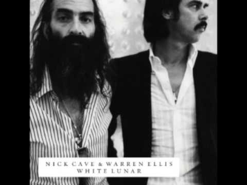 (02/17) Nick Cave and Warren Ellis   Moving On