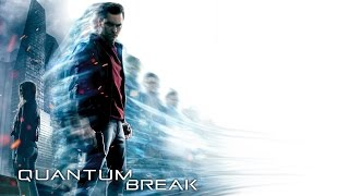 Quantum break Walkthrough Part 1 No Commentary