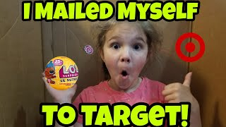 I Mailed Myself to Target To Get LOL Confetti Pops and It Worked! Skit
