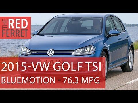 2015 VW Golf TSI Bluemotion -76.3 mpg, petrol, 3 cyl road test [Review]