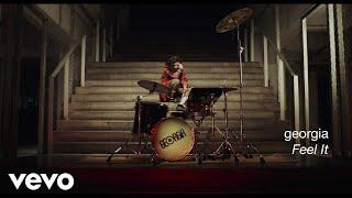 Georgia - Feel It (Official Video)