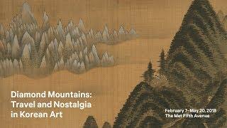 Diamond Mountains: Travel and Nostalgia in Korean Art