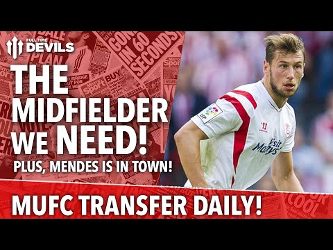 The Midfielder We Need! | Manchester United | Transfer Daily