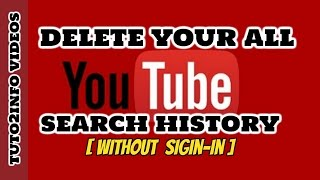 How To Delete YouTube History Without Signing In | Quickly & Easily