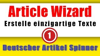 download lagu Article Wizard - Artikel Spinner Für Profis Deutsch gratis