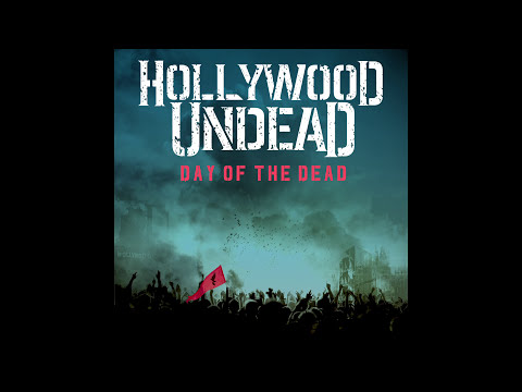 Hollywood Undead - Day Of The Dead (Audio)