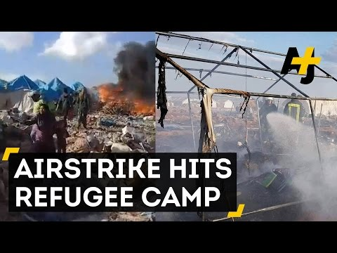 Who Bombed This Refugee Camp In Syria?