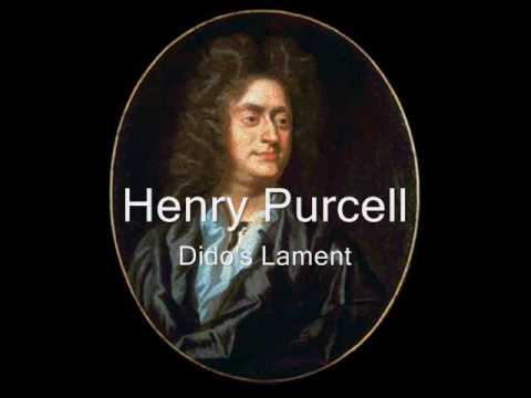 Henry Purcell (1659-1695) - Dido's Lament from Dido and Aeneas