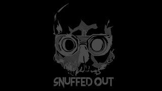 Snuffed Out | Deconstruction Crew