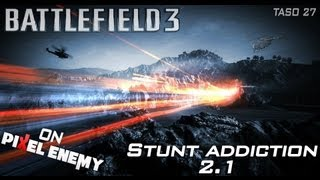 Battlefield 3 - Helicopter Stunts (Every Map) - Stunt addiction 2.1 by taso27
