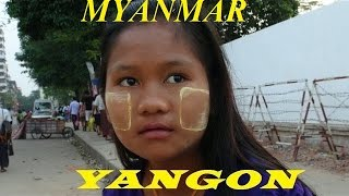 Myanmar/ (Yangon Streetlife)  Part 2 HD