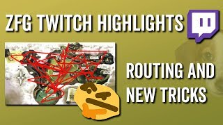 Routing And New Tricks - ZFG Twitch Highlights
