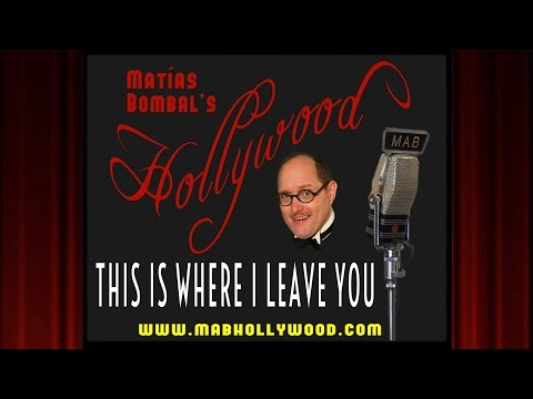 This Is Where I Leave You - Review - Matías Bombal's Hollywood