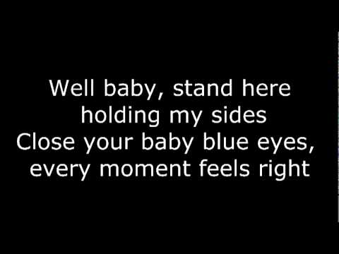 Baby Blue Eyes - A Rocket Too The Moon (lyrics) video