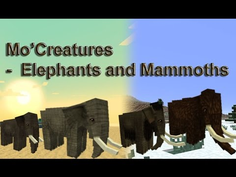 Minecraft 1.7.2: Mo' Creatures:Elephants and Mammoths Mod Showcase | Ace-Team