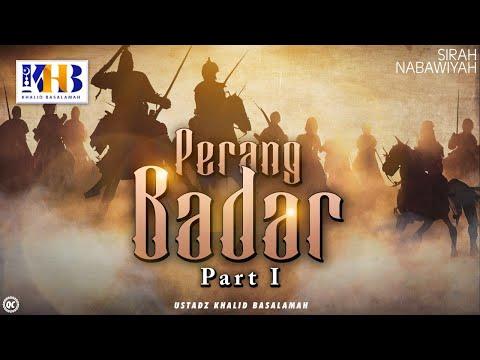 Sirah Nabawiyah ke 8 - Perang Badar Part 1