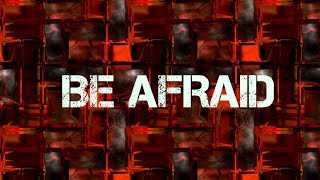 BE AFRAID(Horror Short Film)