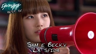 Dream High: Sam e Becky, la sfida #BESTOF 8