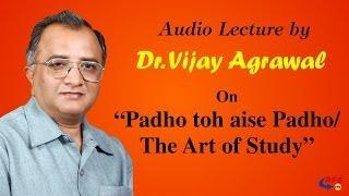 Art of Study   Student Development Program - PART 1   Dr. Vijay Agrawal   AFE IAS   IAS Coaching