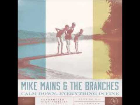 Mike Mains And The Branches - Where Love Dies