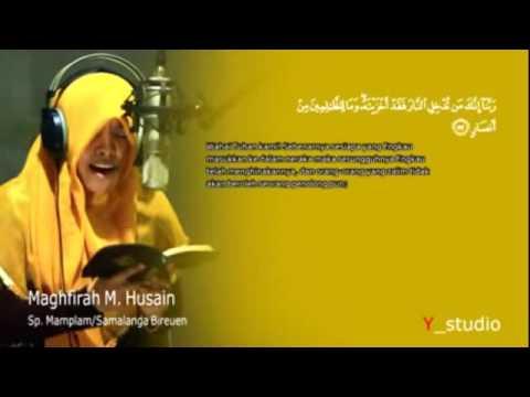 download lagu Qiroah Suara Emas Gadis Aceh Maghfirah M Hussein gratis