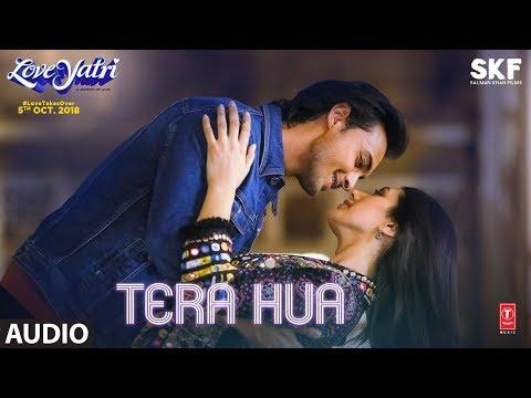 Tera Hua Full Audio | Loveratri | Atif Aslam | Aayush Sharma | Warina Hussain|Tanishk Bagchi Manoj M