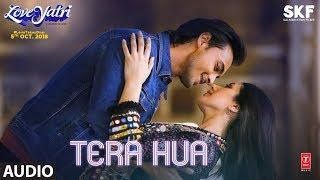 Tera Hua Full Audio  Loveratri  Atif Aslam  Aayush