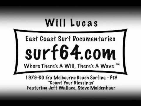 Count Your Blessings - 1979-80 Era Surfing, Melbourne Beach, FL Pt3