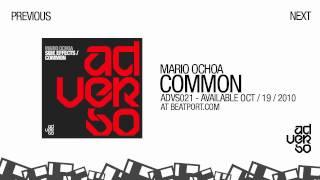 """MARIO OCHOA  """" COMMON """""""
