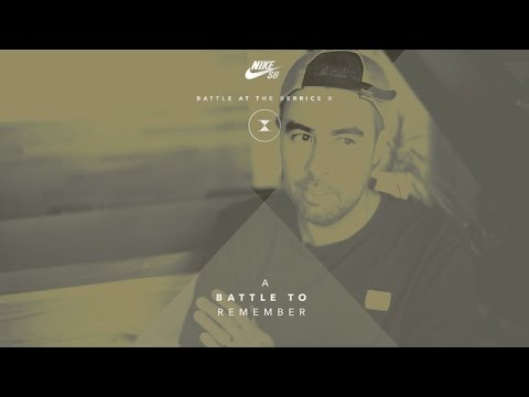 BATB X | A Battle To Remember with Eric Koston