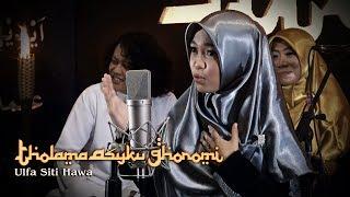 Sholawat Akustik I Tholama Asyku Ghoromi By Siti Hawa