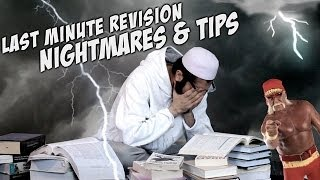 Last Minute Revision Nightmares & Tips- FUNNY – MUST WATCH
