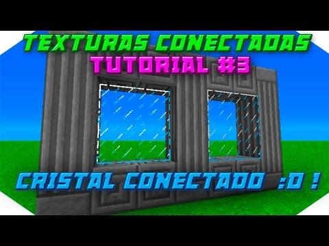 Texturas conectadas #3 Cristal Conectado/Transparente Minecraft 1.8/1.9/Tutorial/Optifine