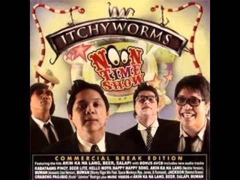 Itchyworms - Wala Nang Pwedeng Magmahal Sayo