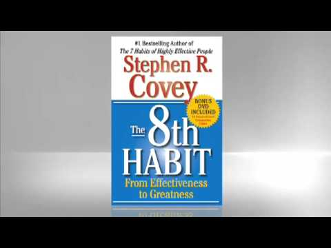 Stephen Covey: 8th Habit