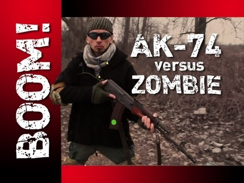 ZOMBIES - AK-74 | GUNS and EXPLOSIONS