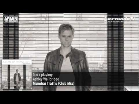 Ashley Wallbridge – Mumbai Traffic (Club Mix – Armin van Buuren's Intro Edit)