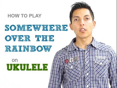 How To Play Somewhere Over The Rainbow On Ukulele By Iz Tutorial video