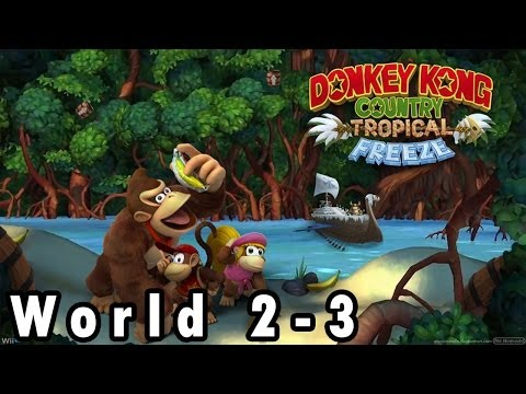 DK Country: Tropical Freeze - World 2-3 - Horn Top Hop